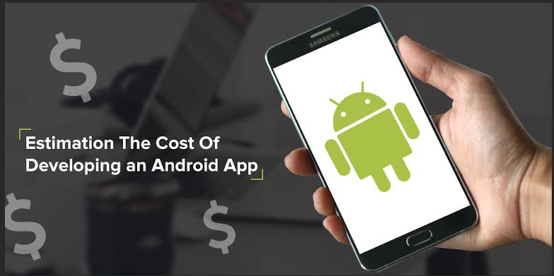 How much does it cost to develop an Android app